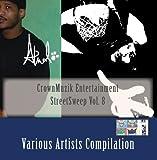 CrownMuzik Entertainment StreetSweep Vol. 8