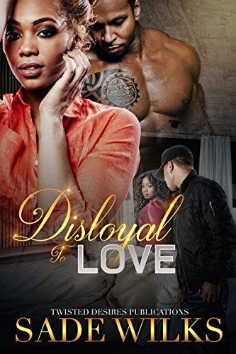 Disloyal To Love