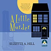 A Little Murder   Suzette A. Hill