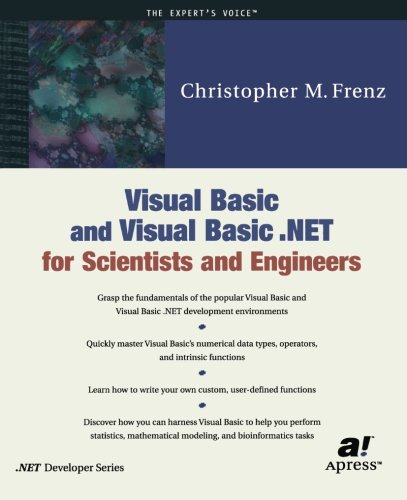 Visual Basic and Visual Basic .NET for Scientists and Engineers by Brand: Apress
