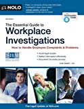 img - for The Essential Guide to Workplace Investigations: How to Handle Employee Complaints & Problems by Guerin J.D., Lisa (July 12, 2010) Paperback book / textbook / text book