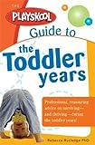 The Toddler Years, Rebecca Rutledge, 1402209320