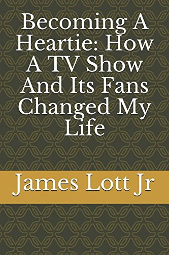Becoming A Heartie: How A TV Show And Its Fans Changed My Life