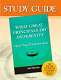 Study Guide-What Great Principals Do Differently, Beth Whitaker and Todd Whitaker, 1596670355