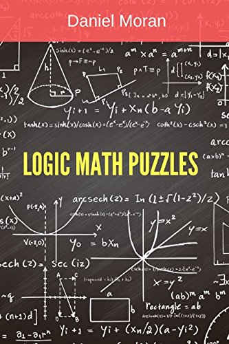 Logic Math Puzzles: Mathematical Puzzles Collection (Math Puzzles for Teens and -