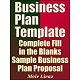 Business Plan Template - Complete Fill in the Blanks Sample Business Plan Proposal (Including 4 Free Gifts)