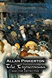 The Expressman and the Detective, Allan Pinkerton, 1606642987