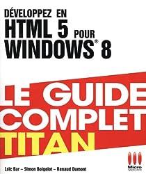 TITAN£DEVELOPPEZ EN HTML 5 POUR WINDOWS 8