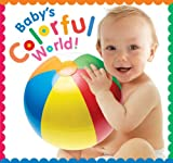 Baby's Colorful World, Jean McElroy, 144241197X