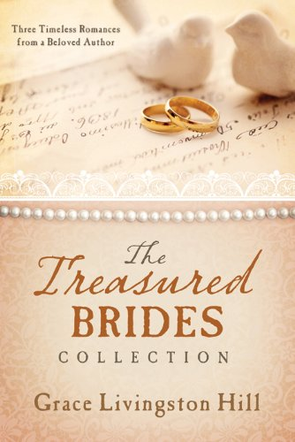 The treasured brides collection three timeless romances from a the treasured brides collection three timeless romances from a beloved author love endures fandeluxe Gallery