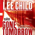 Gone Tomorrow: A Jack Reacher Novel | Lee Child