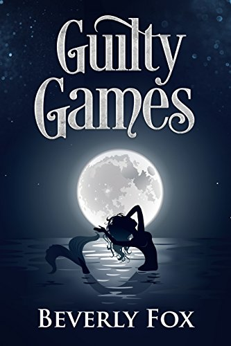 Guilty Games: A Cozy Mystery (Modern Myth: Anthem Book 2) by [Fox, Beverly]