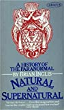 img - for Natural and Supernatural: History of the Paranormal (Abacus Books) book / textbook / text book