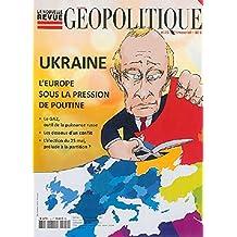 La nouvelle revue géopolitique, N° 125 : Ukraine, l'Europe sous la pression de Poutine