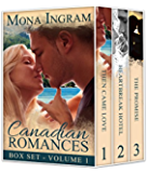 Canadian Romances Volume One (Canadian Romance Collection Book 1)
