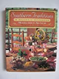 img - for Southern Traditions: A Seasonal Cookbook book / textbook / text book