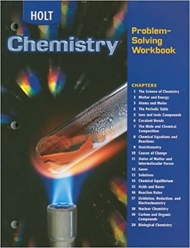 com holt chemistry problem solving workbook  holt chemistry problem solving workbook 1st edition