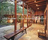 Julius Shulman: Chicago Midcentury Modernism