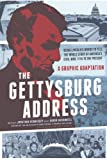 img - for The Gettysburg Address: A Graphic Adaptation (Turtleback School & Library Binding Edition) by Jonathan Hennessey (2013-06-25) book / textbook / text book