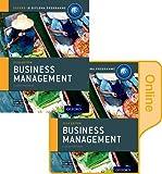 IB Business Management Print and Online Course Book Pack: Oxford IB Diploma Programme, Martin Mwenda Muchena and Robert Pierce, 0198354983