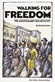 Front cover for the book Walking for Freedom: The Montgomery Bus Boycott (Stories of America) by Richard Kelso