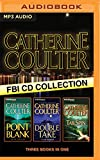 img - for Catherine Coulter - FBI Thriller Series: Books 10-12: Point Blank, Double Take, TailSpin book / textbook / text book