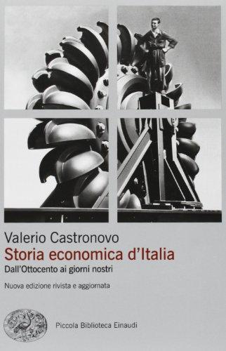 Storia economica d'Italia. Dall'Ottocento ai giorni nostri