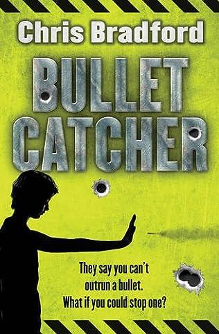 book cover of Bulletcatcher