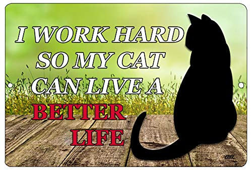 Rogue River Tactical Funny Work Office Retail Metal Tin Sign Wall Decor Bar Boss Employee Coworker Work Hard So My cat Can Have a Better Life