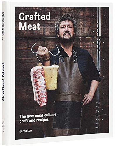 Crafted Meat: The new meat culture: craft and recipes (American English edition) por Hendrik Haase,Robert Klanten,Sven Ehmann
