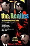 img - for The Beatles: The Ultimate Recording Guide by Allen J. Wiener (1994-08-04) book / textbook / text book