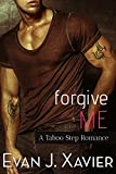 img - for Forgive Me (A Taboo Step Romance) book / textbook / text book