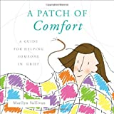A Patch of Comfort, Marilyn Sullivan, 1617395250