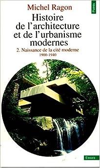 Histoire de l'architecture et de l'urbanisme modernes, tome 2