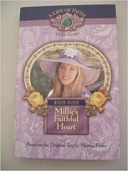 Millie's Faithful Heart (BOOK FOUR of the