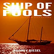 Ship of Fools: From the Tales of Dan Coast, Volume 4   Rodney Riesel