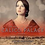 Calico Palace   Gwen Bristow