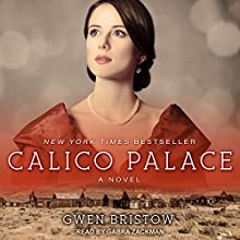 Calico Palace Audiobook by Gwen Bristow Narrated by Gabra Zackman