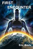 First Encounter, Eric Brady, 1471602281