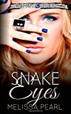 Snake Eyes, Pearl, Melissa, 1630990426