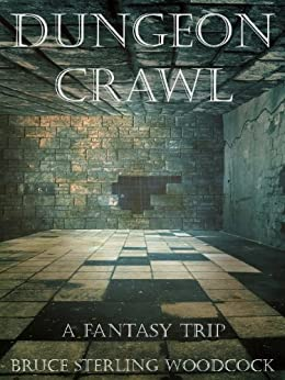 Dungeon Crawl by [Woodcock, Bruce Sterling]