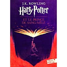 Harry Potter et le Sang Mele (French edition of Harry Potter and the Half-Blood Prince