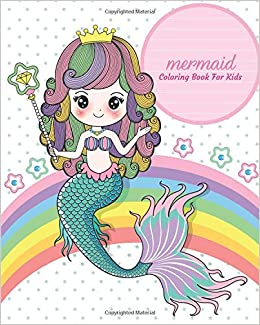 Mermaid Coloring Book For Kids Super Cute Mermaids
