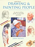 Drawing and Painting People, John Raynes, 1581800029