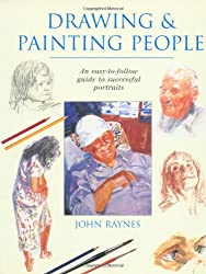 Drawing & Painting People: An Easy-T0-Follow Guide to Successful Portraits