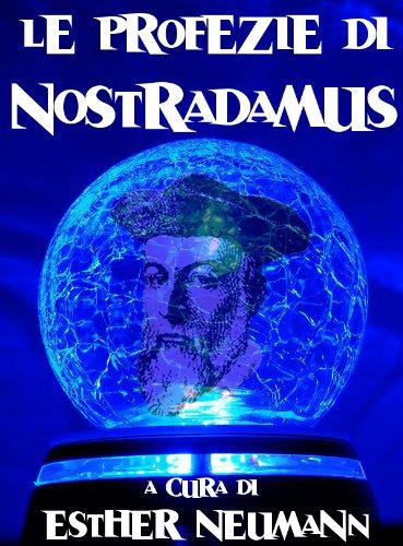 Centurie E Presagi Di Nostradamus by Boscolo Renucio