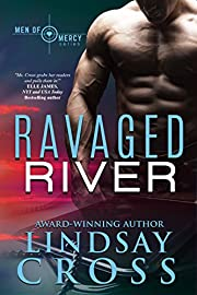 Ravaged River: Men of Mercy, Book 4