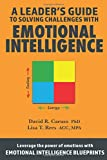 img - for A Leader's Guide to Solving Challenges with Emotional Intelligence book / textbook / text book