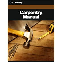The Carpentry Manual