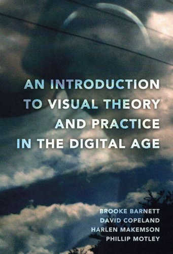 an-introduction-to-visual-theory-and-practice-in-the-digital-age-1st-first-printing-edition-by-harle